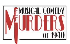Musical Comedy Murders of 1940 is the play to see this spring