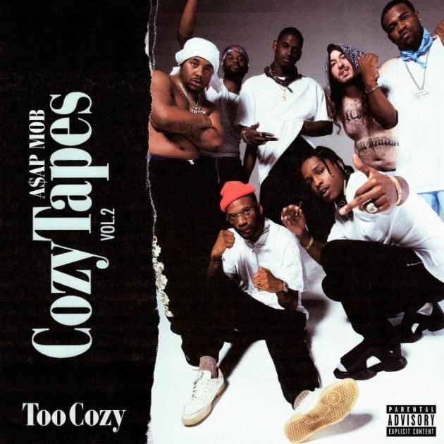 A$AP MOB - New Album Cozy Tapes: Vol. 2 is Too Cozy