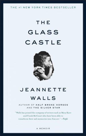 The Glass Castle – a Heart-wrenching Memoir